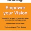 Empower your Vision